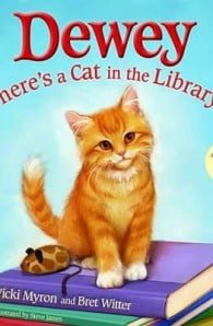Dewey: There's a Cat in the Library!