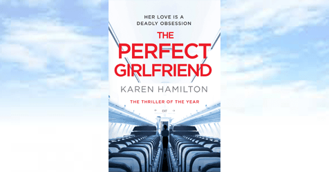 The Obsession: sample chapter from Karen Hamilton's The Perfect Girlfriend