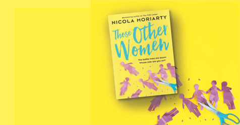 Two Sides To The Story: Those Other Women by Nicola Moriarty