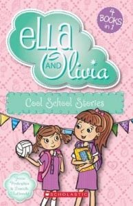 Ella and Olivia: Cool School Stories