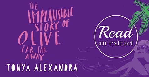 Suddenly I See: Start Reading The Implausible Story of Olive by Tonya Alexandra