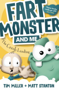 Fart Monster And Me: The Crash Landing