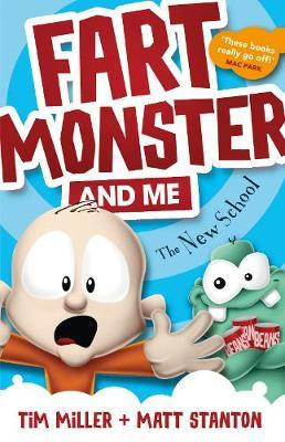 Fart Monster and Me: The New School
