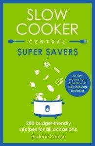 Slow Cooker Central: Super Savers