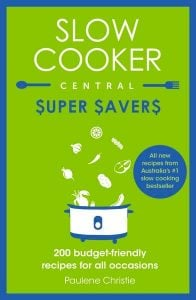 Slow Cooker Central: Super Savers