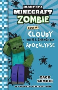 Diary of a Minecraft Zombie #14: Cloudy with a Chance of Apocalypse