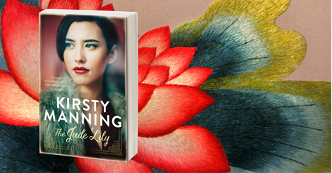 Love in a Time of War: The Jade Lily by Kirsty Manning