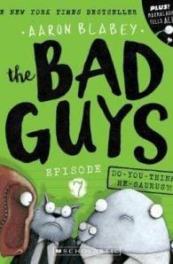 Do-you-think-he-saurus? Bad Guys Episode 7