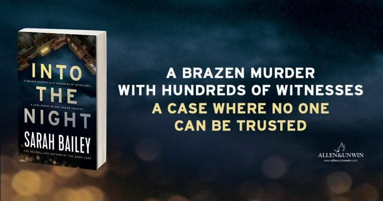 Plotting Murder: Read a Q&A with Into the Night author Sarah Bailey