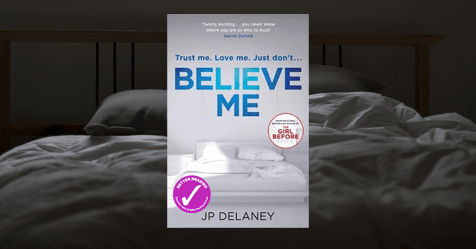 Act of Guilt: Words by JP Delaney on the research behind his novel Believe Me