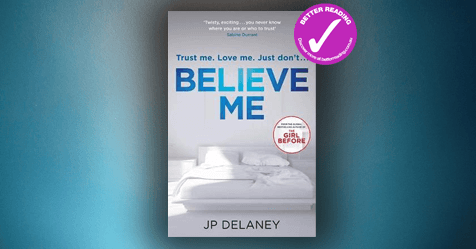 Gold Star Suspense: Review of Believe Me by JP Delaney