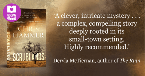 Complex, Compelling, Thrilling Crime: Review of Scrublands by Chris Hammer