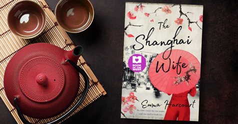 History, Danger and Love: Review of The Shanghai Wife by Emma Harcourt