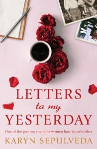 Letters To My Yesterday
