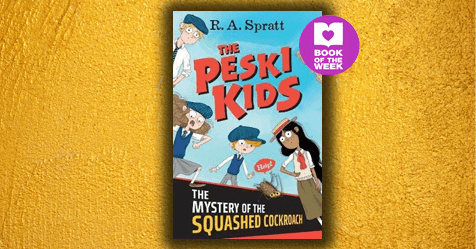 Cockroach Whodunnit: Review of The Peski Kids: The Mystery of the Squashed Cockroach by R.A. Spratt