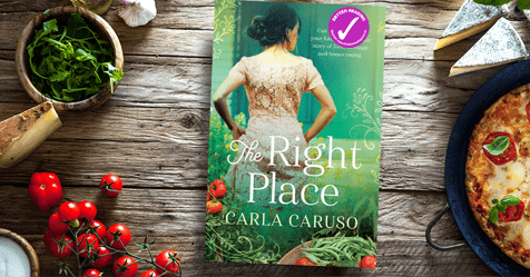Love, Food and Belonging: Review of The Right Place by Carla Caruso