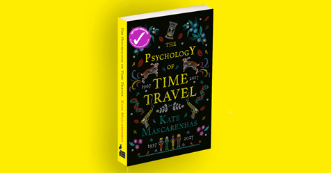 Back to the Future: Read an extract from The Psychology of Time Travel by Kate Mascarenhas