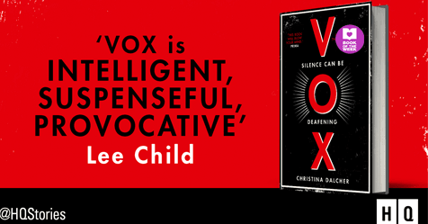 Bold, Brilliant, Intriguing: Read an extract from VOX by Christina Dalcher