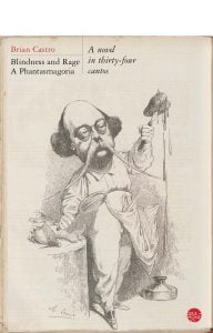 Blindness and Rage: A Phantasmagoria
