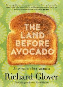 The Land Before Avocado