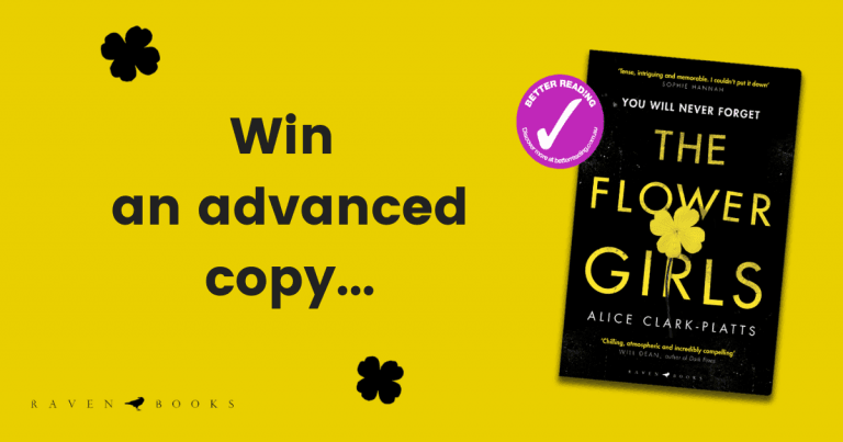 Win a free advanced copy of The Flower Girls by Alice Clark-Platts