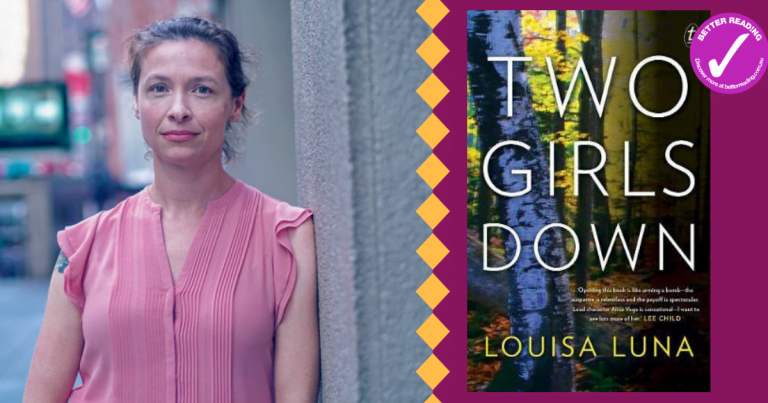 Beautiful and Terrifying: Q&A with Louisa Luna on writing Two Girls Down