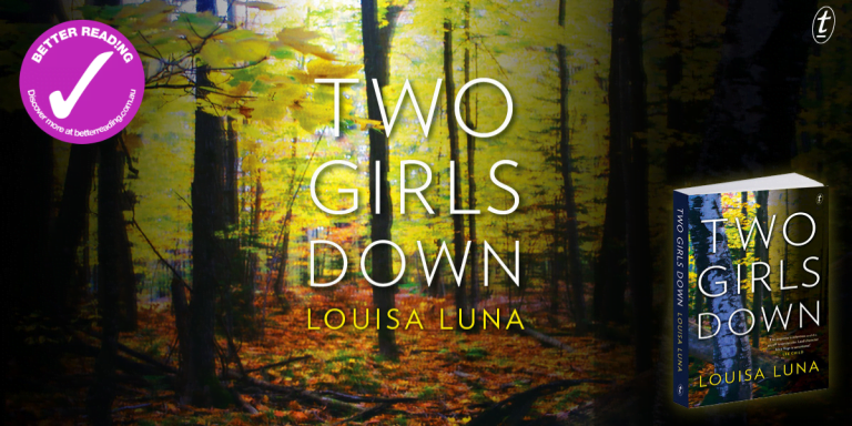 The Ultimate Whodunnit Thriller and Then Some: Review of Two Girls Down by Louisa Luna
