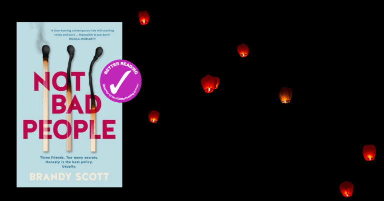 Resentment, Tension, Secrets: Read an extract from Not Bad People by Brandy Scott