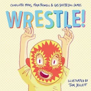 Wrestle!