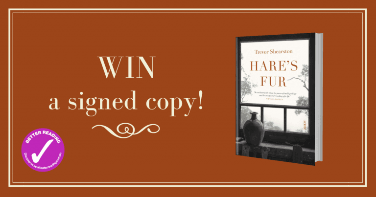 Giveaway: Win one of three signed copies of Hare's Fur by Trevor Shearston
