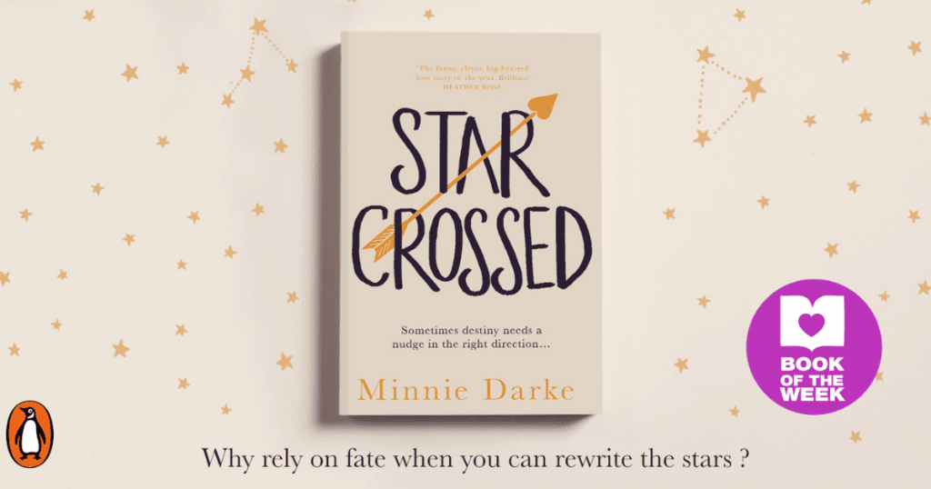 Big-Hearted, Feel-Good Read: Review of Star-crossed by Minnie Darke