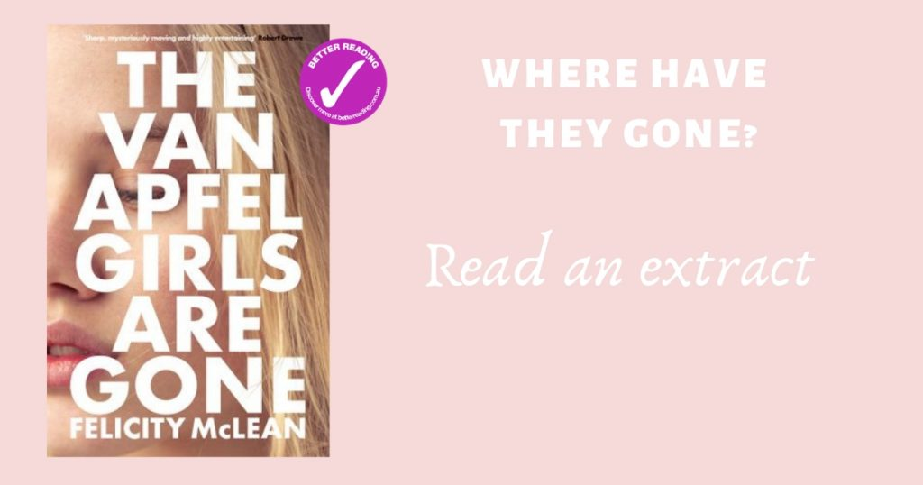 Where Have They Gone? Read an extract from The Van Apfel Girls are Gone by Felicity McLean