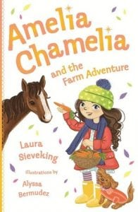 Amelia Chamelia and the Farm Adventure