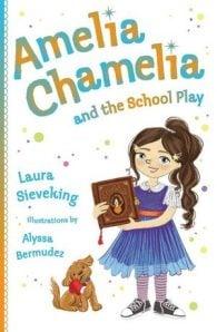 Amelia Chamelia and the School Play