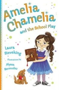 Amelia Chamelia and the School Play