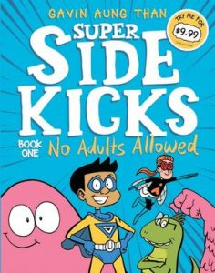Super Sidekicks Book 1: No Adults Allowed