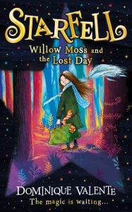 Starfell : Willow Moss and the Lost Day