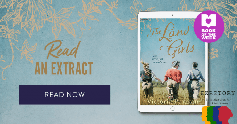 A Rich, Rewarding Read: Read an Extract from The Land Girls by Victoria Purman