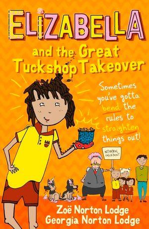 Elizabella and the Great Tuckshop Takeover