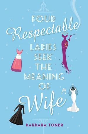 Four Respectable Ladies Seek the Meaning of Wife | BETTER