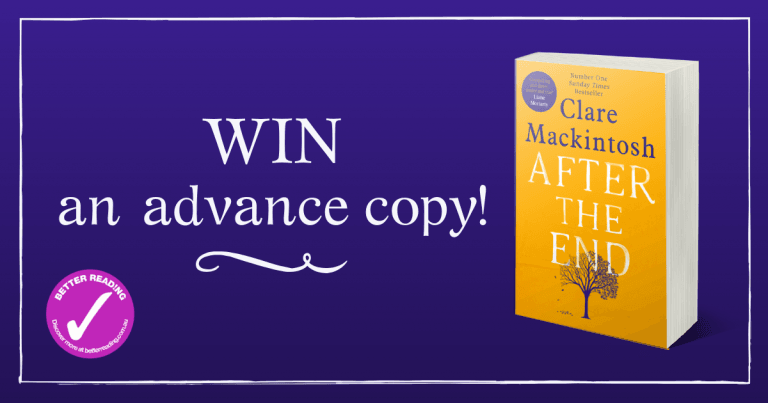 Win an advance copy of After the End by Clare Mackintosh