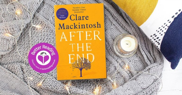Heartbreaking, Beautiful, Brilliant: Review of After the End by Clare Mackintosh