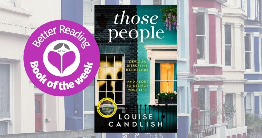A Suspenseful, Compulsively Readable Thriller: Read an Extract of Those People by Louise Candlish