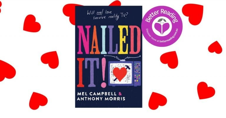 Romantic, Clever and Thought-provoking: Review of Nailed It! by Mel Campbell and Anthony Morris