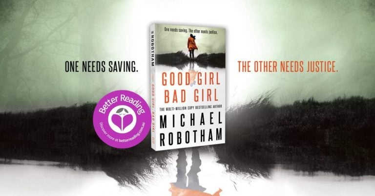 A Fabulous, Fast-Paced Page Turner: Review of Good Girl, Bad Girl by Michael Robotham