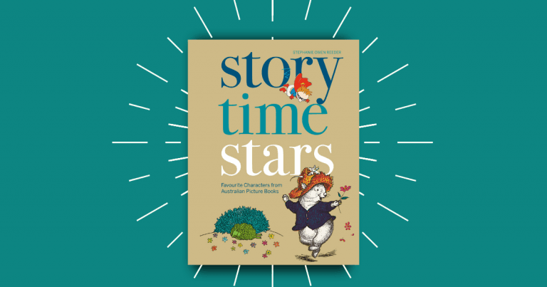 Revisit your favourite children's book characters: Story Time: Australian Children's Literature