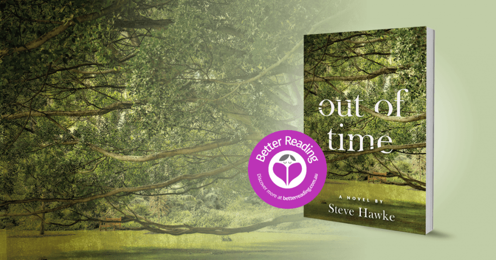 A Beautiful Picture of Family, Friends, Love and Loss: Review of Out of Time by Steve Hawke