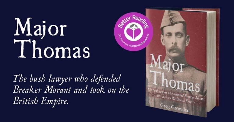 An Excellent Tribute to a Fascinating Australian Figure: Read a Review of Major Thomas by Greg Growden