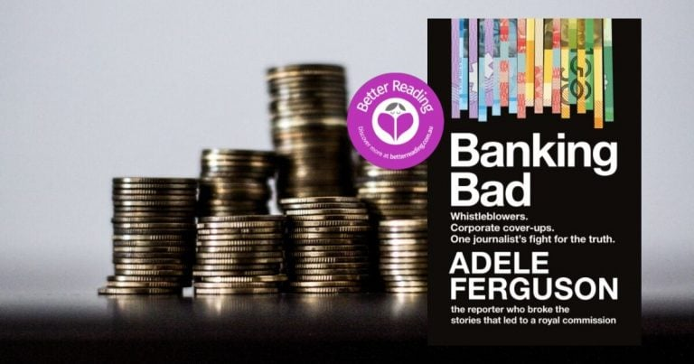 I Hope the Reader will be Inspired by the Power of Whistleblowers: Q&A with Banking Bad Author Adele Ferguson