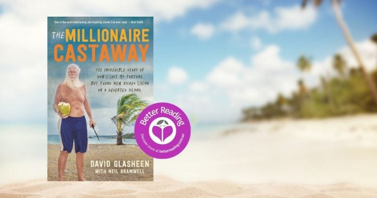 I am Living on the Most Magical Place on Earth: An Article from Dave Glasheen, Author of The Millionaire Castaway